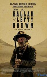 The Ballad of Lefty Brown full movie
