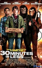 30 Minutes or Less full movie