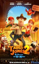 Tad the Lost Explorer and the Secret of King Midas full movie