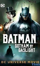 Batman: Gotham by Gaslight full movie