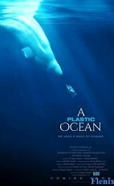 A Plastic Ocean full movie