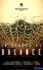 In Search of Balance full movie