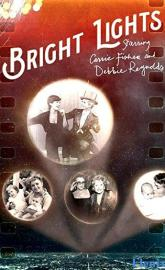 Bright Lights: Starring Carrie Fisher and Debbie Reynolds full movie