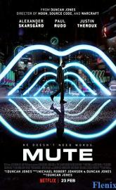 Mute full movie