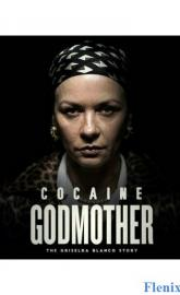 Cocaine Godmother full movie