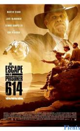 The Escape of Prisoner 614 full movie