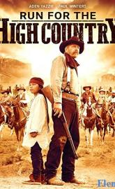 Run for the High Country full movie