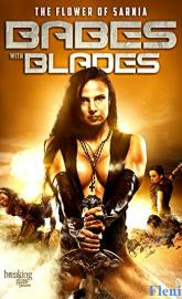 Babes with Blades full movie