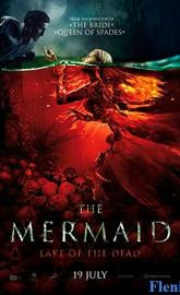 The Mermaid: Lake of the Dead full movie