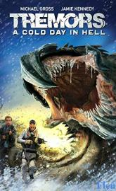 Tremors: A Cold Day in Hell full movie