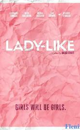 Lady-Like full movie