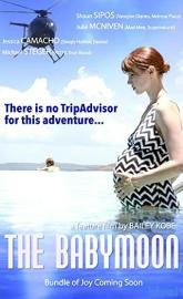 The Babymoon full movie