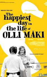 The Happiest Day in the Life of Olli Maki full movie