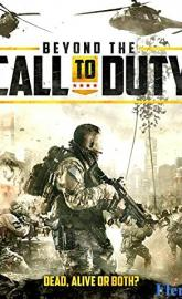 Beyond the Call to Duty full movie