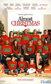 Almost Christmas full movie