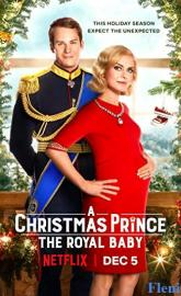 A Christmas Prince: The Royal Baby full movie