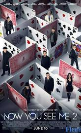 Now You See Me 2 full movie