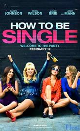 How to Be Single full movie