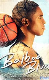 Balboa Blvd full movie