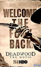 Deadwood: The Movie full movie