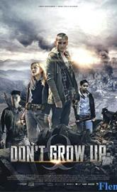 Don't Grow Up full movie