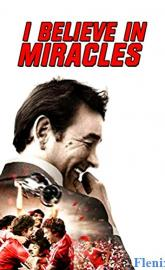 I Believe in Miracles full movie