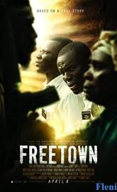 Freetown full movie