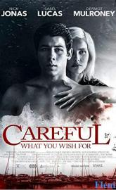 Careful What You Wish For full movie