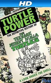Turtle Power: The Definitive History of the Teenage Mutant Ninja Turtles full movie