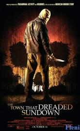 The Town That Dreaded Sundown full movie