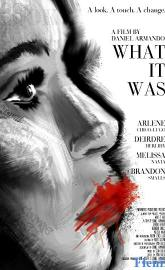What It Was full movie