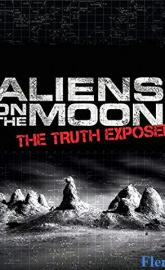Aliens on the Moon: The Truth Exposed full movie