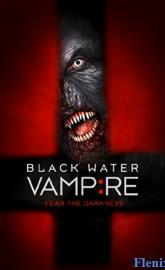 The Black Water Vampire full movie