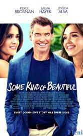 Some Kind of Beautiful full movie