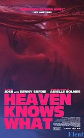 Heaven Knows What full movie