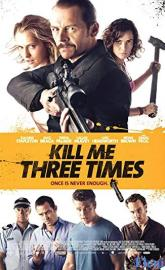 Kill Me Three Times full movie