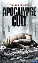 Apocalypse Cult full movie