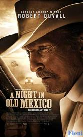 A Night in Old Mexico full movie