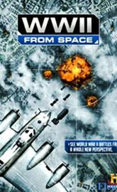 WWII from Space full movie