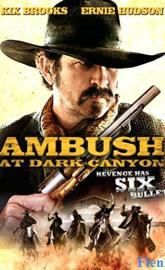 Ambush at Dark Canyon full movie