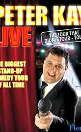 Peter Kay: The Tour That Didn't Tour Tour poster