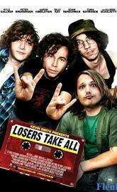 Losers Take All poster
