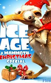 Ice Age: A Mammoth Christmas full movie