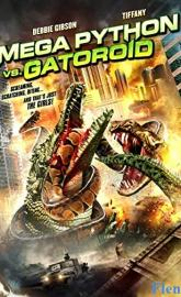 Mega Python vs. Gatoroid full movie