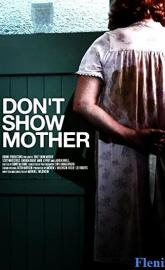 Don't Show Mother poster