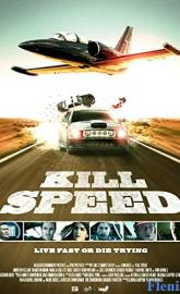 Kill Speed full movie