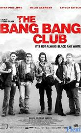 The Bang Bang Club full movie