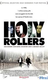 Holy Rollers full movie
