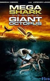 Mega Shark vs. Giant Octopus full movie
