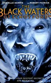 The Black Waters of Echo's Pond full movie
